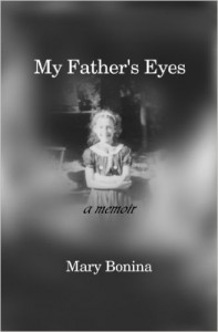 My Father's Eyes by Mary Bonina