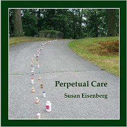 Perpetual Care by Susan Eisenberg