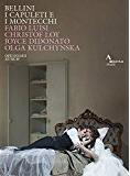 Peter Bates Review  Bellini's opera I Capuleti e i Montecchi